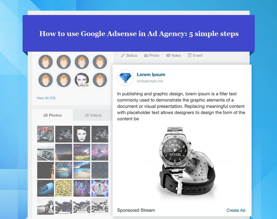 How to use Google Adsense in Ad Agency : 5 simple steps
