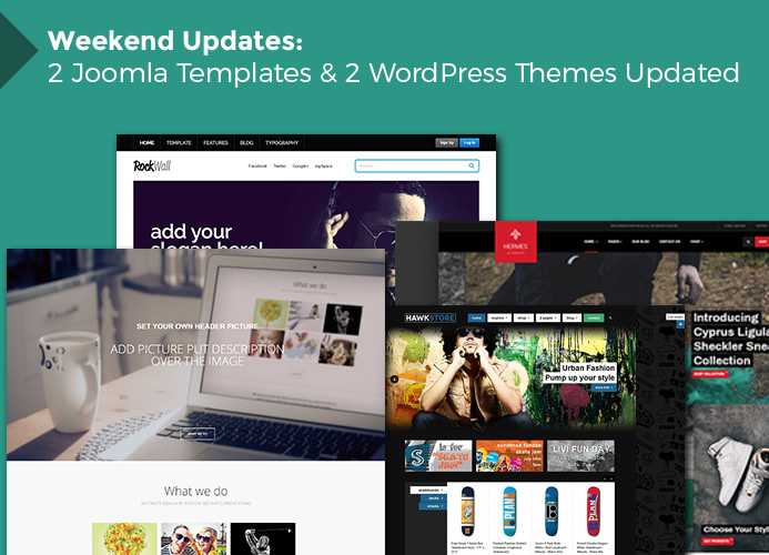 Weekend Updates: 2 Joomla templates and 2 WordPress themes updated