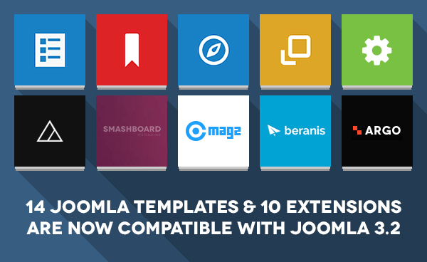 14 Responsive Joomla templates & 10 Joomla extensions are now compatible with Joomla 3.2