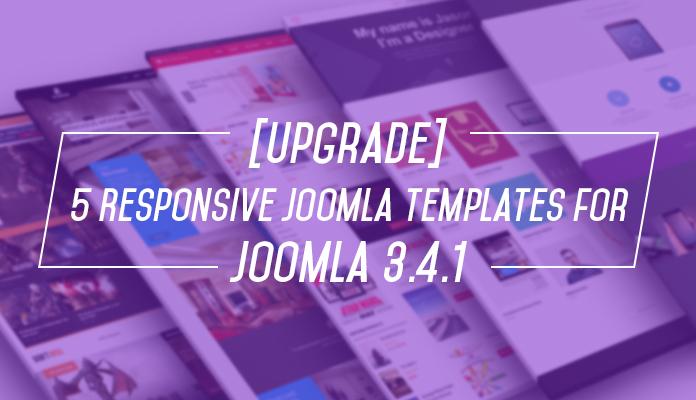 5 More Responsive Joomla templates are updated for Joomla 3.4.1