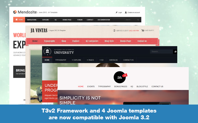 T3v2 Framework and 4 Joomla templates are now compatible with Joomla 3.2
