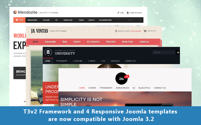 4 more Joomla templates and T3v2 Framework updated for Joomla 3.2