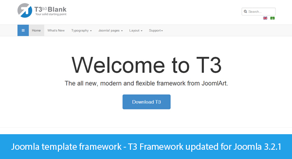 Joomla template framework - T3 Framework updated for Joomla 3.2.1