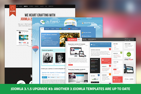 Update : 3 more Joomla 2.5 templates are now Joomla 3 ready