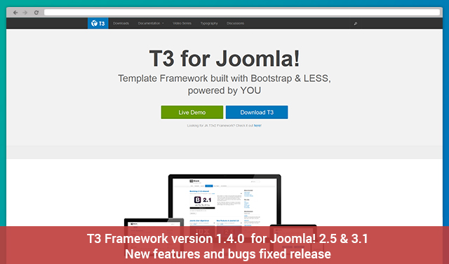 T3 Framework version 1.4.0  for Joomla 2.5 & 3.1 - New features and bugs fixed release