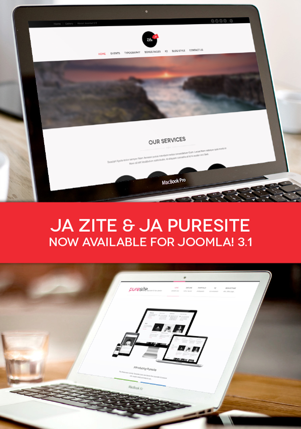 2 Joomla templates: JA Zite & JA Puresite are compatible with Joomla 3.1