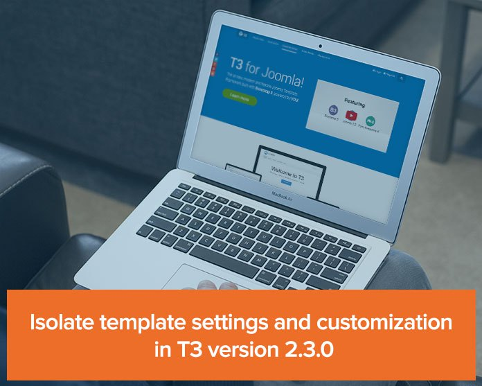 Isolate template settings and customization in T3 version 2.3.0