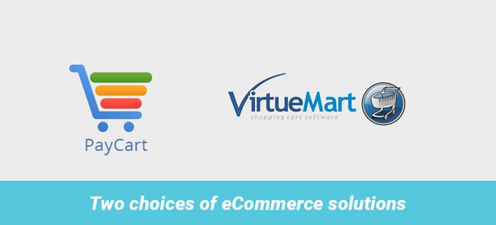 2 eCommerce components supported: VirtueMart & PayCart