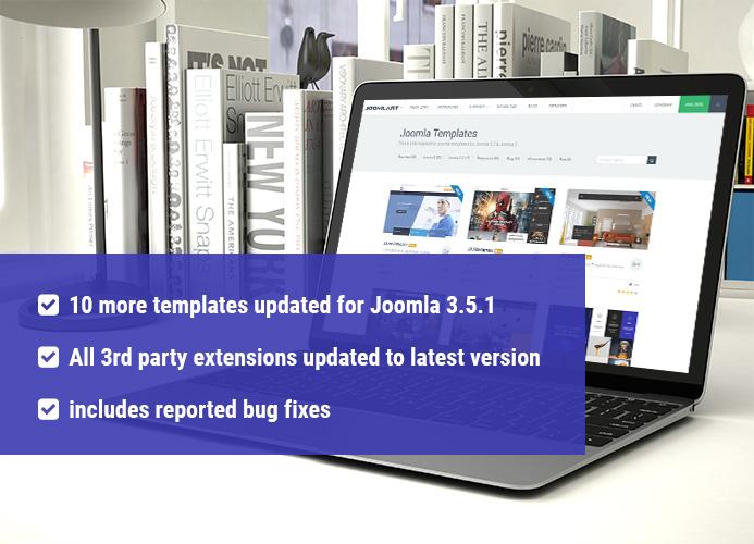 10 More Joomla Templates updated for Joomla 3.5.1& bug fixes ...