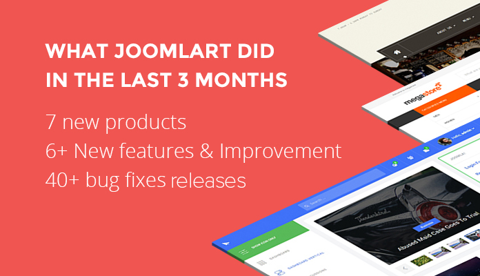 Recap of what JoomlArt has been doing lately &