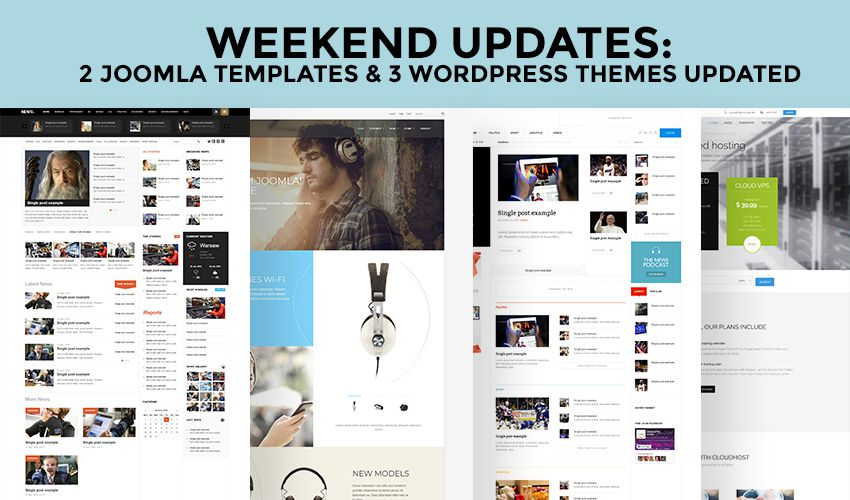 Weekend Updates: 2 Joomla templates and 3 WordPress themes updated