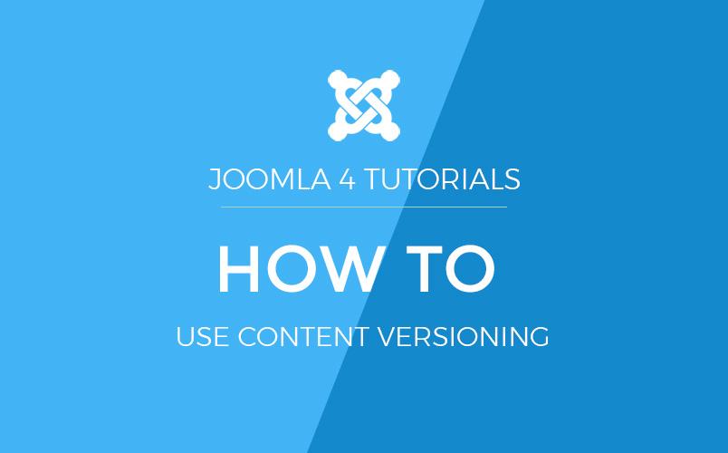Joomla 4 content versioning