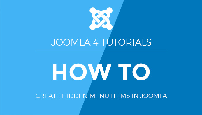 How to create hidden menu items in Joomla