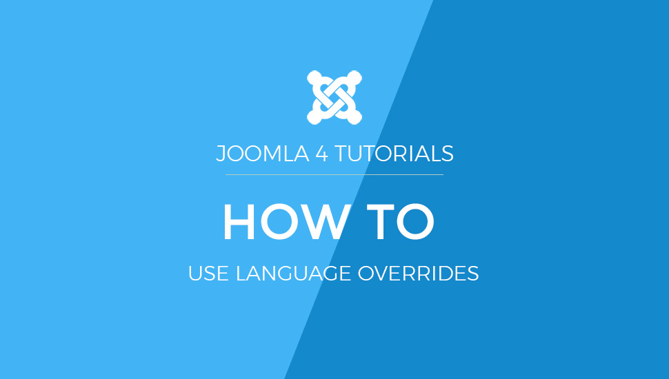 Joomla 4 Tutorial: How to use Language override