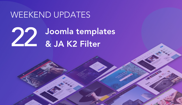 22 Joomla templates and JA K2 filter extension updated