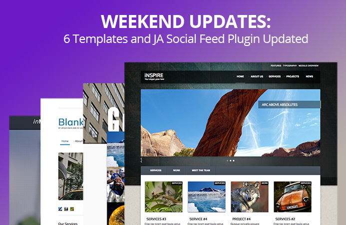 Weekend Updates: 6 Joomla templates and JA Social feed extension updated