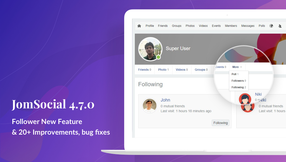 JomSocial 4.7.0 release for a new feature: followers, improvements and bug fixes
