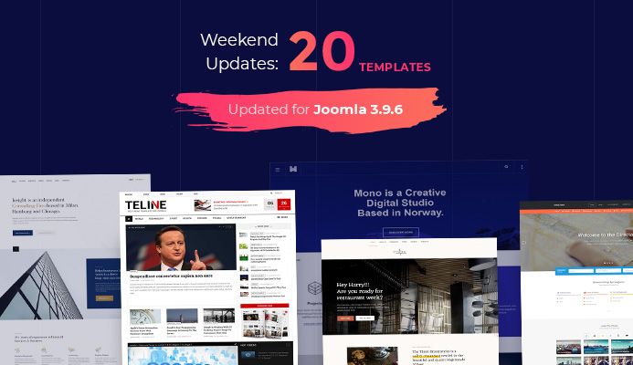 20 Joomla templates updated for Joomla 3.9.6 and bug fixes