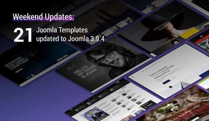 Weekend Updates: 21 Joomla templates updated for Joomla 3.9.4