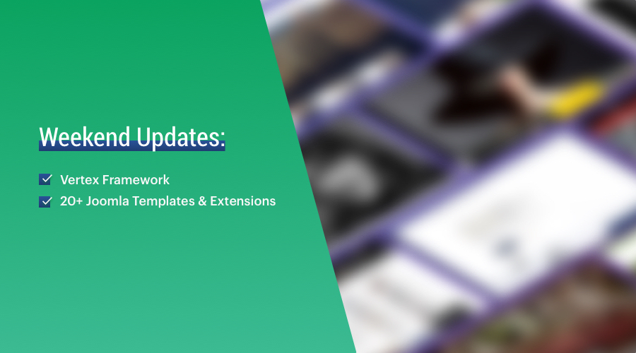 20 Joomla templates and 3 Joomla extensions updated for Joomla 3.8.11 and bug fixes