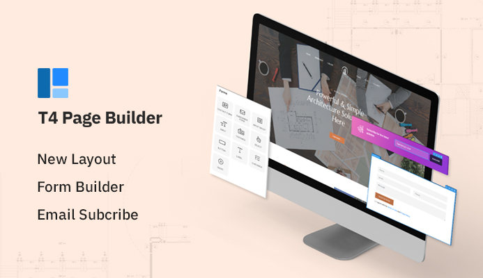 T4 Page Builder: new real estate layout, form builder, newsletter subscribe and more