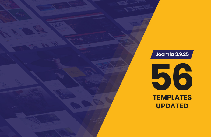 Weekend Updates: 56 Joomla templates updated for Joomla 3.9.25