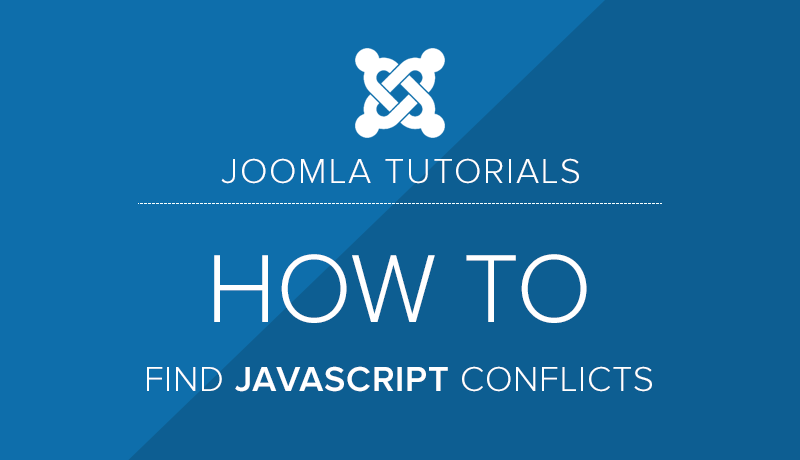 How to find JavaScript conflict in Joomla?