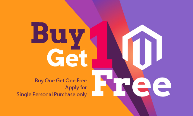 Get extra Magento theme for free with your single purchase - Buy One Get One Free
