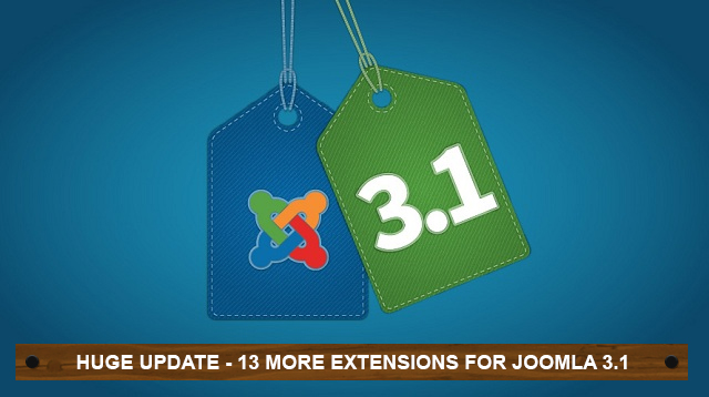 Batch 2: 13 Joomla extensions upgraded for Joomla 3.1