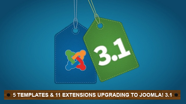 First Batch of Joomla 3.1 upgrade: 5 templates & 11 extensions