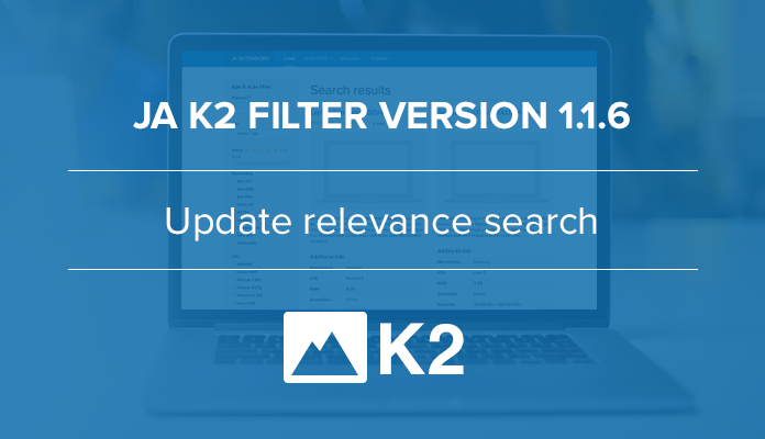 Experience relevance search in JA K2 Filter & search extension