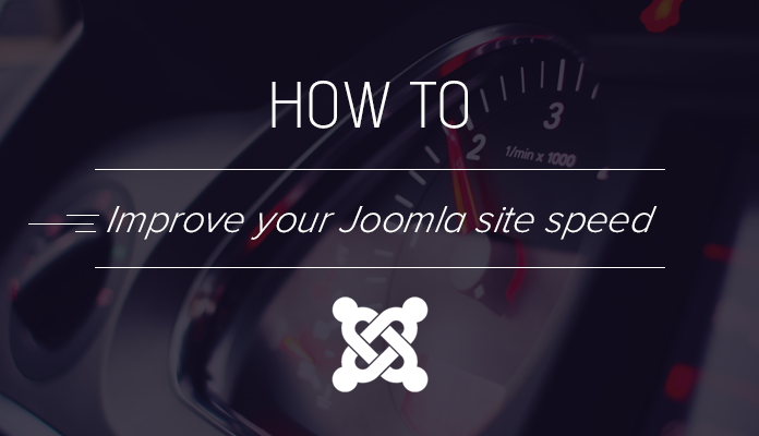 Improve Joomla site speed tutorials