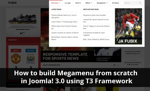 How to build Mega Menu from scratch in Joomla 3.0 using T3 Framework